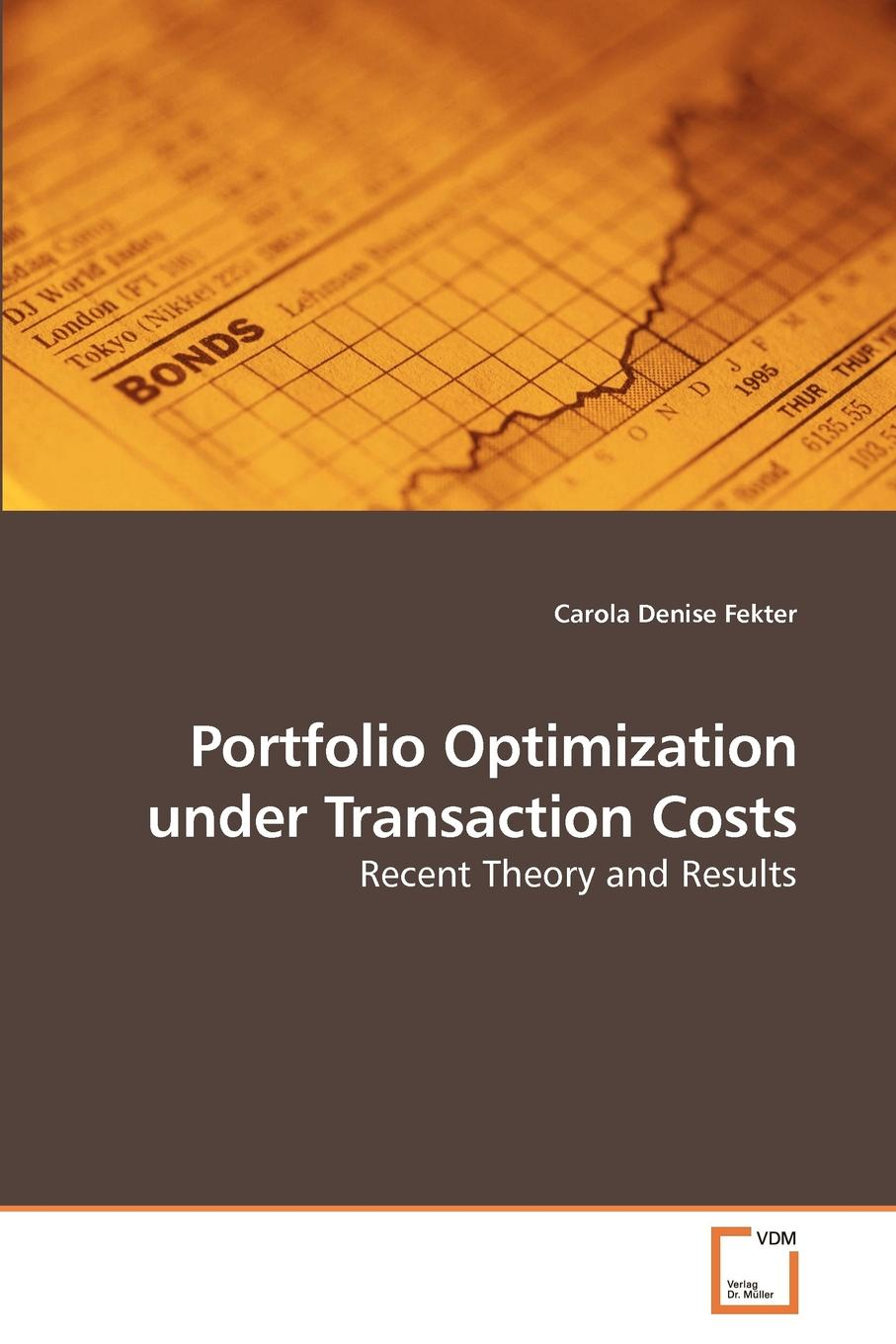 Carola Denise Fekter Portfolio Optimization under Transaction Costs halil kiymaz market microstructure in emerging and developed markets price discovery information flows and transaction costs