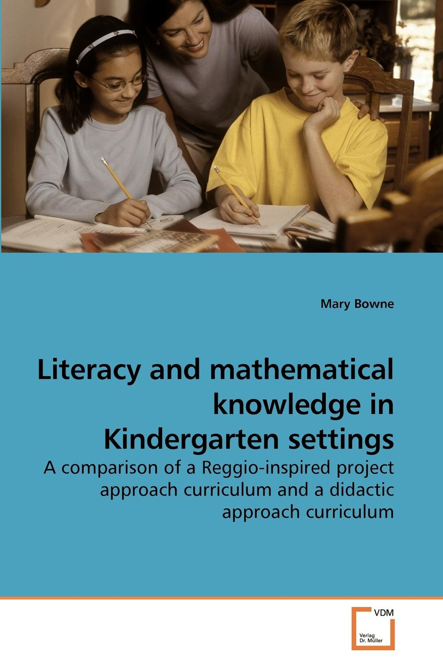 Mary Bowne Literacy and mathematical knowledge in Kindergarten settings asif nabiyev karim jafarli and matanat sultanova the mathematical proof and logical thinking in comprehensive schools
