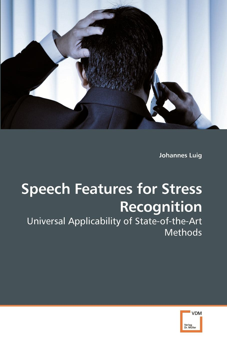 Johannes Luig Speech Features for Stress Recognition keshet joseph automatic speech and speaker recognition large margin and kernel methods