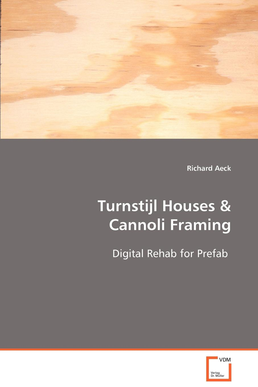 Richard Aeck Turnstijl Houses . Cannoli Framing