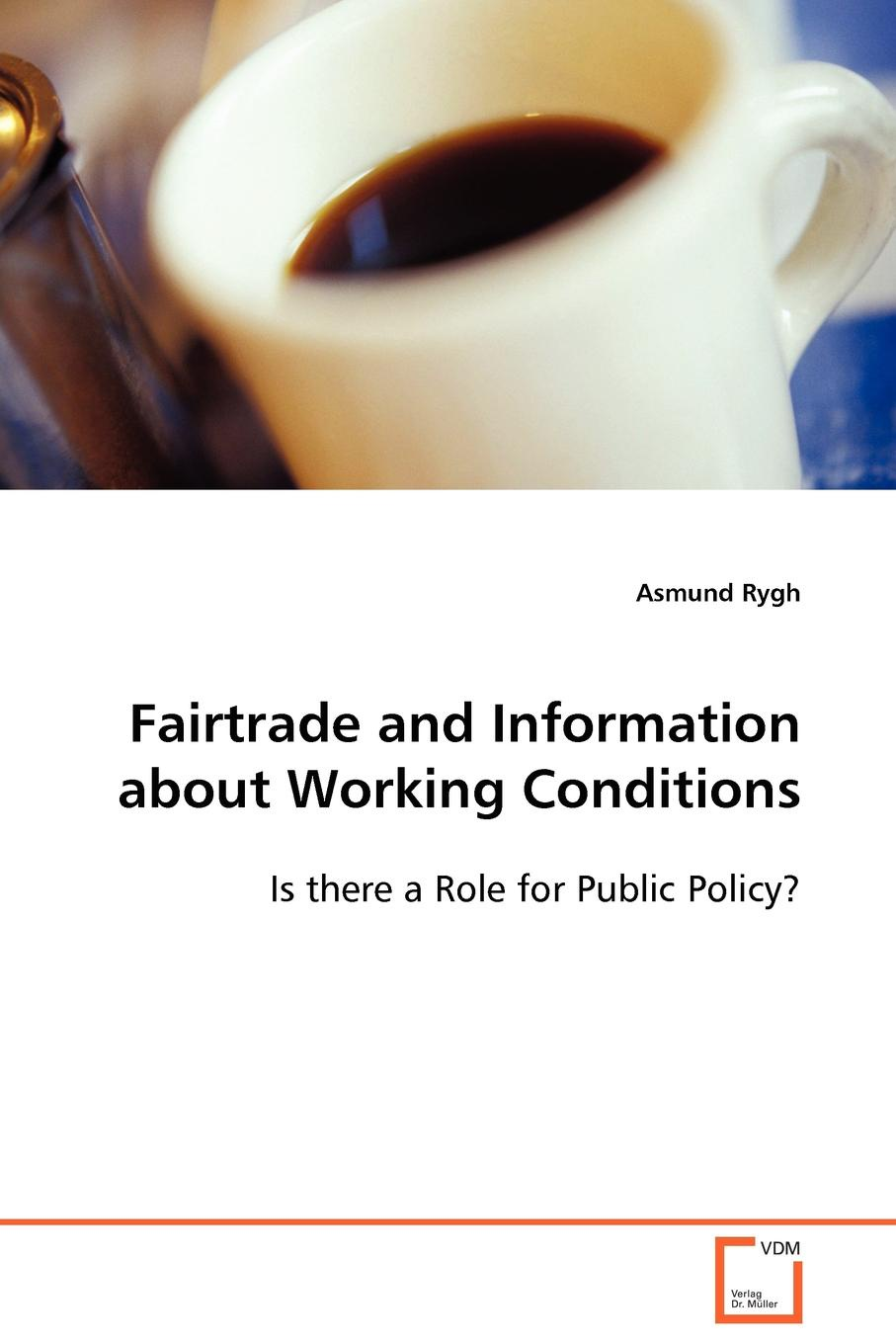 Asmund Rygh vFairtrade and Information about Working Conditions недорго, оригинальная цена