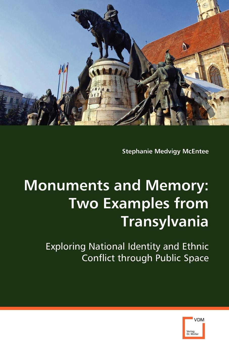 Stephanie Medvigy McEntee Monuments and Memory. Two Examples from Transylvania the place of stone monuments – context use and meaning in mesoamerica s preclassic transition