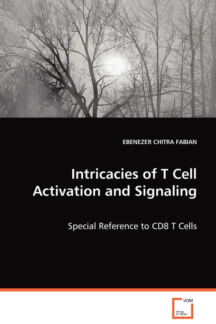 Фото - EBENEZER CHITRA FABIAN Intricacies of T Cell Activation and Signaling w t howard studies in the biology of tumor cells 1911
