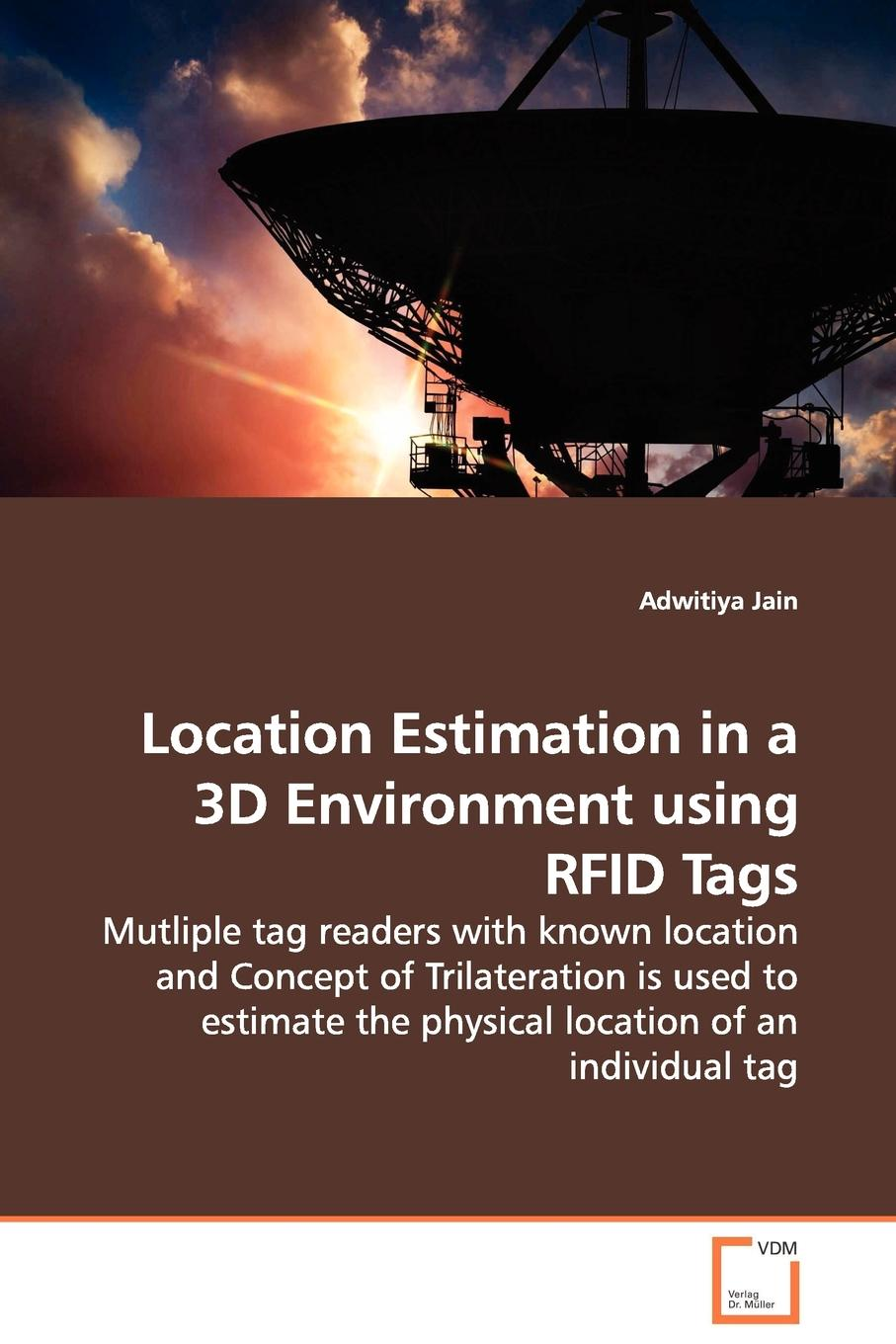 Adwitiya Jain Location Estimation in a 3D Environment using RFID Tags - Mutliple tag readers with known location and Concept of Trilateration is used to estimate the physical location of an individual tag игрушка мягкая nattou зеркало mirror for car alex