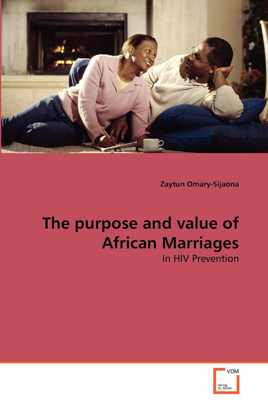 Zaytun Omary-Sijaona The purpose and value of African Marriages недорго, оригинальная цена