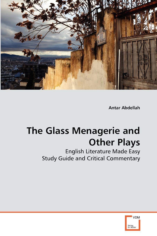 купить Abdellah Antar The Glass Menagerie and Other Plays по цене 10089 рублей