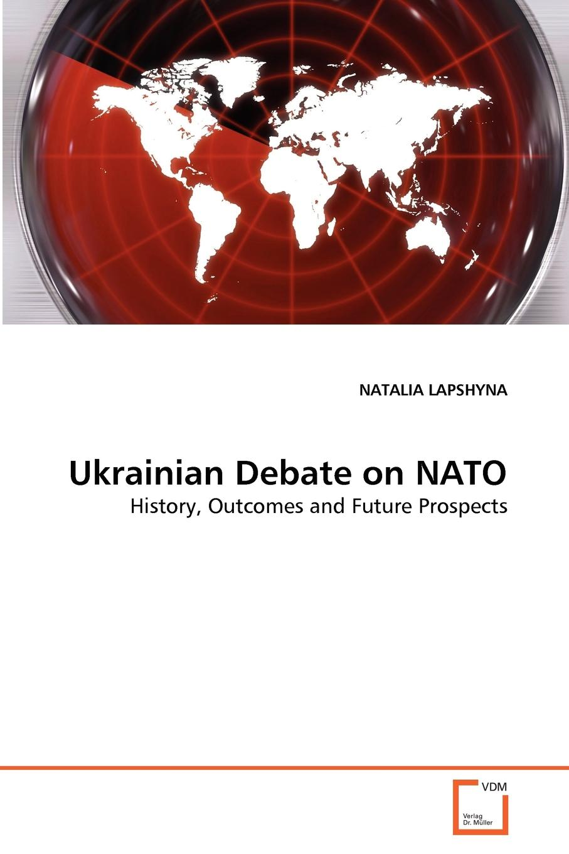 NATALIA LAPSHYNA Ukrainian Debate on NATO eu nato relations