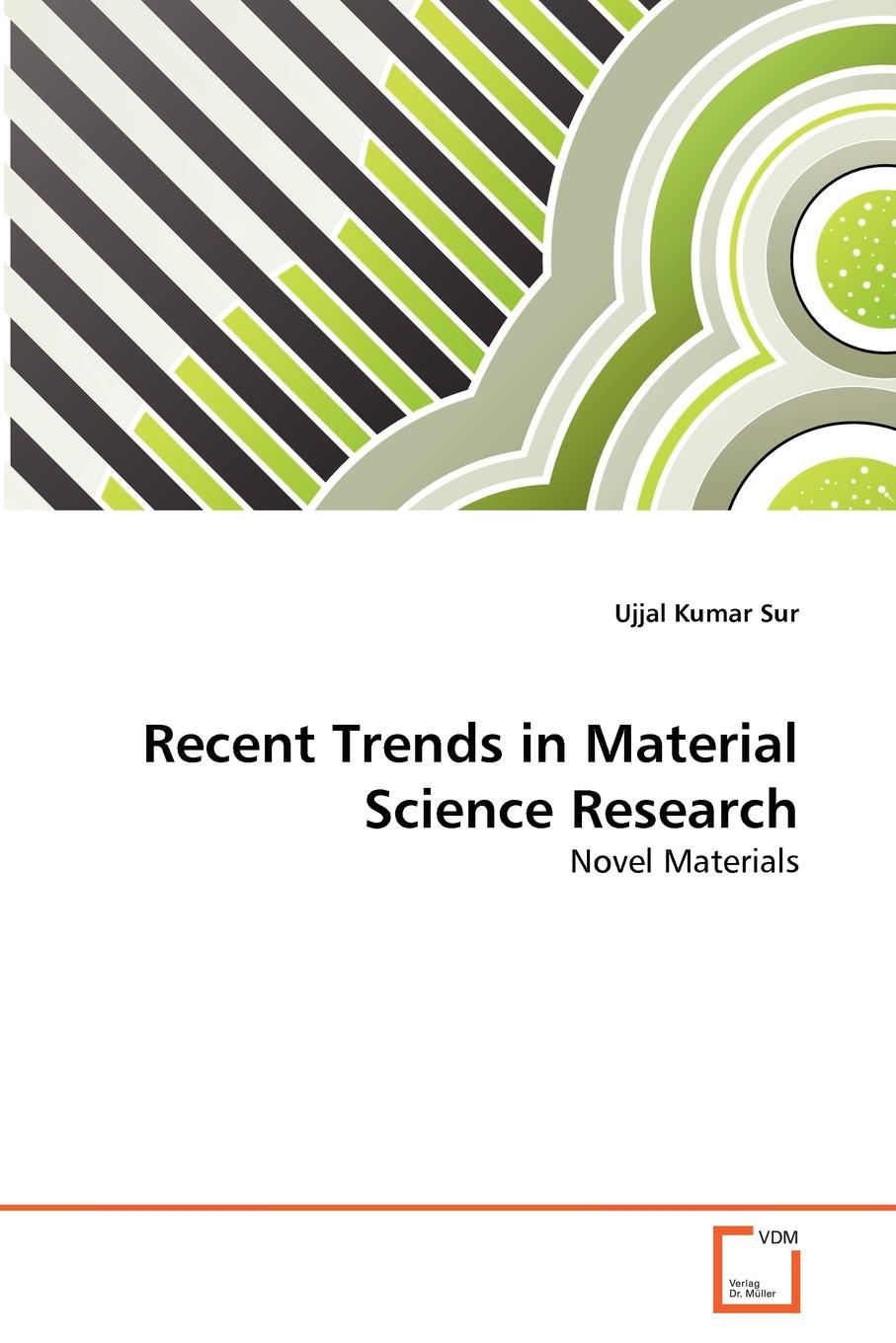 Ujjal Kumar Sur Recent Trends in Material Science Research habib m k interdisciplinary mechatronics engineering science and research development