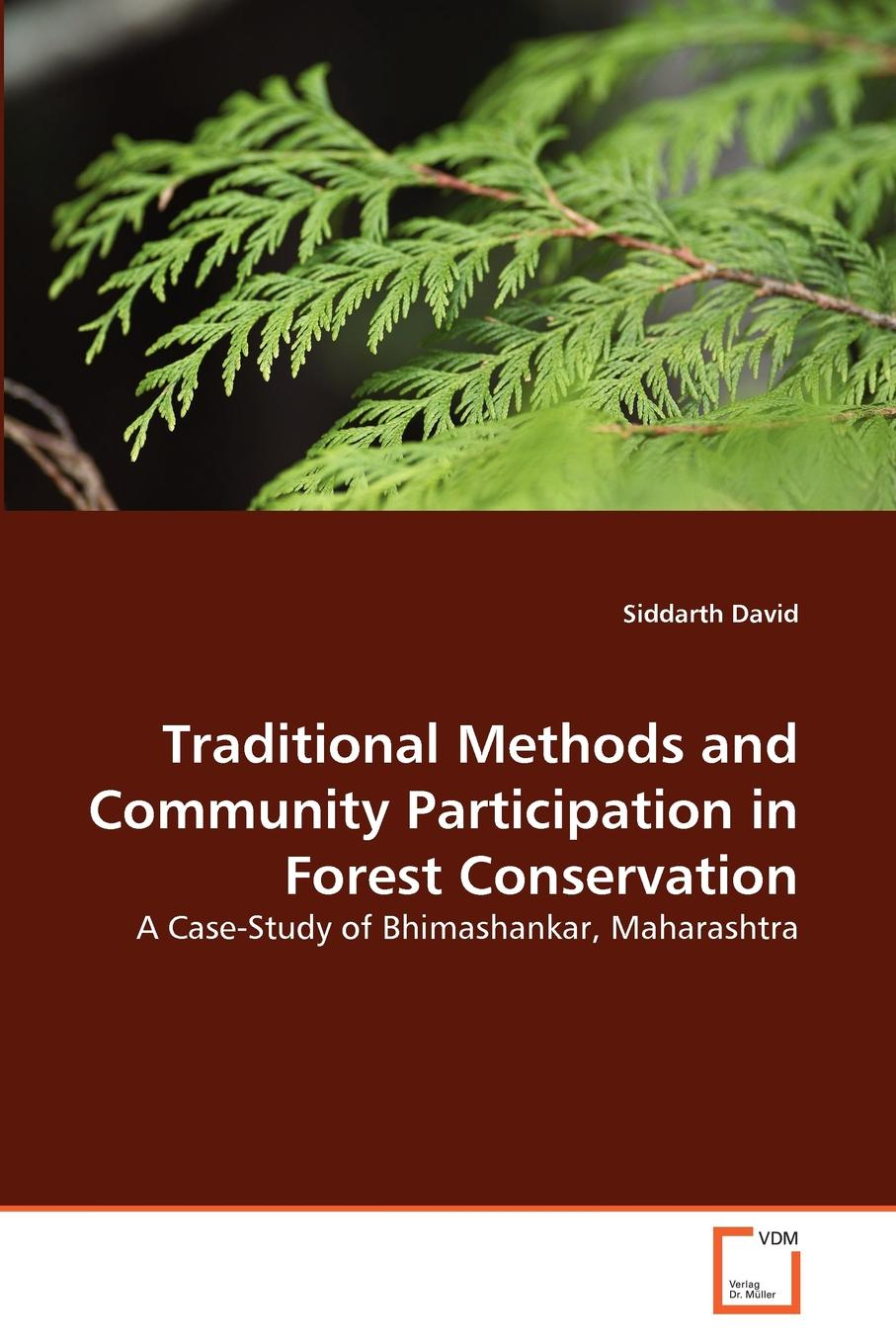 Siddarth David Traditional Methods and Community Participation in Forest Conservation недорго, оригинальная цена