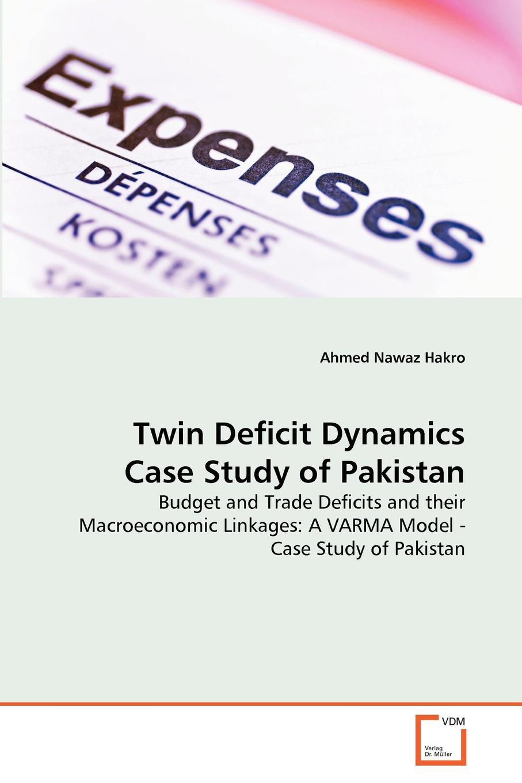 Ahmed Nawaz Hakro Twin Deficit Dynamics Case Study of Pakistan недорго, оригинальная цена
