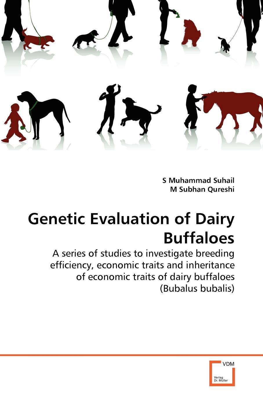 S Muhammad Suhail, M Subhan Qureshi Genetic Evaluation of Dairy Buffaloes pramod kumar singh n s tripathi and p s byadgi effect of season on prakriti
