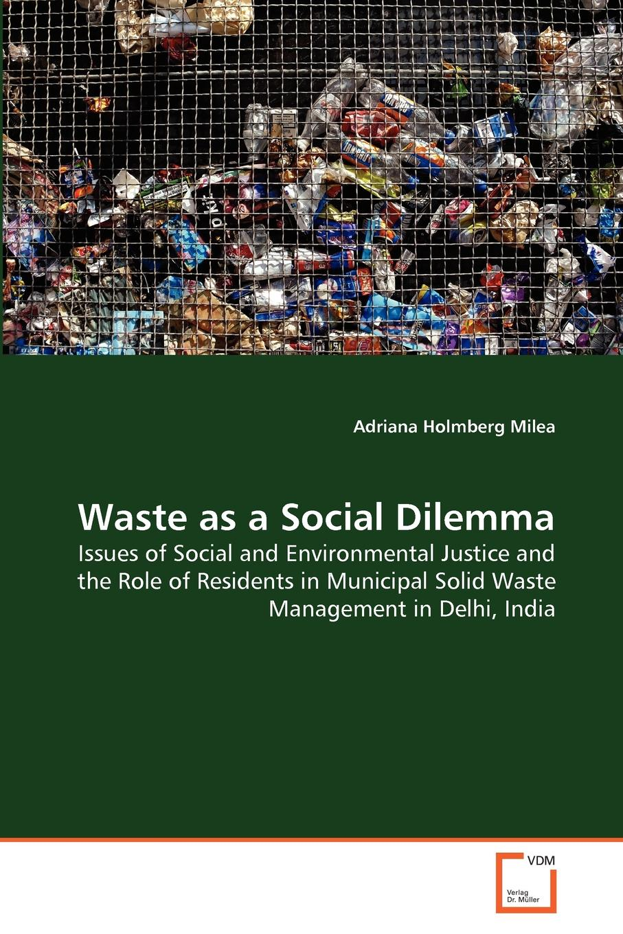 Adriana Holmberg Milea Waste as a Social Dilemma alireza bahadori waste management in the chemical and petroleum industries