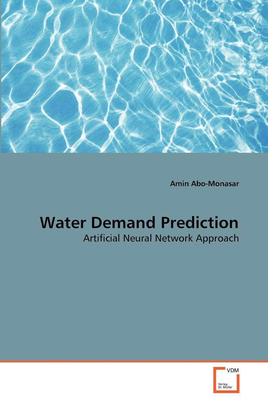 Amin Abo-Monasar Water Demand Prediction voeller john g water safety and water infrastructure security