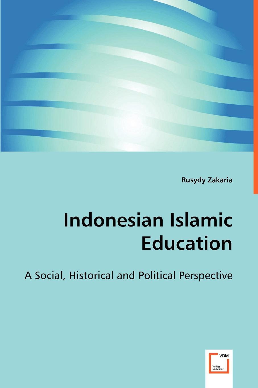 Rusydy Zakaria Indonesian Islamic Education islamic ethics