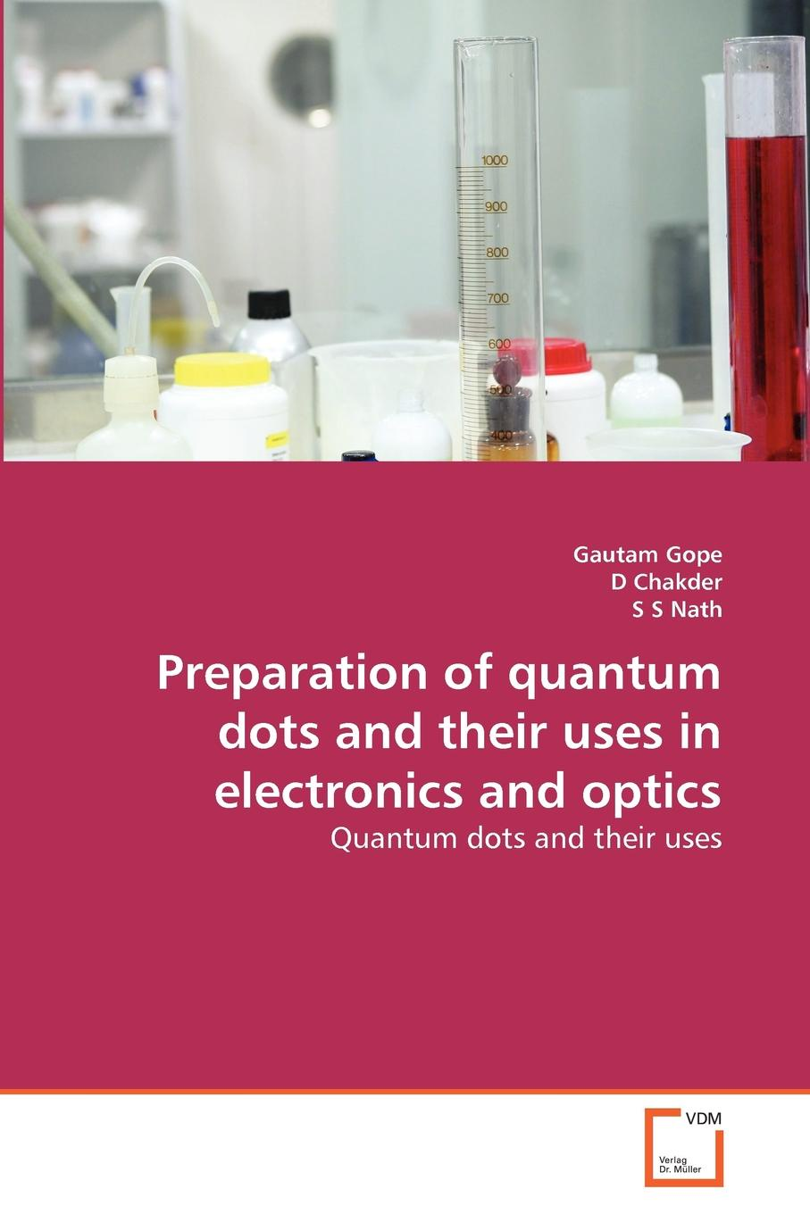 Gautam Gope, D Chakder, S S Nath Preparation of quantum dots and their uses in electronics and optics wolfgang schleich p quantum optics in phase space isbn 9783527635009