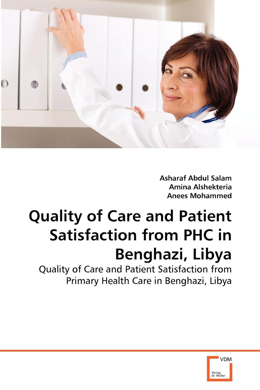Asharaf Abdul Salam, Amina Alshekteria, Anees Mohammed Quality of Care and Patient Satisfaction from PHC in Benghazi, Libya цены