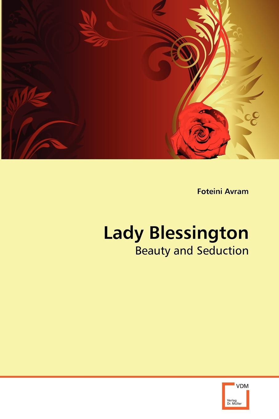 Фото - Foteini Avram Lady Blessington marguerite blessington the governess and the belle of a season
