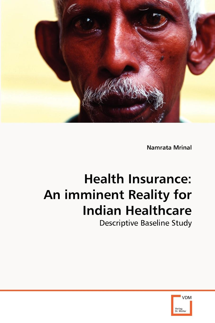 Namrata Mrinal Health Insurance. An imminent Reality for Indian Healthcare voluntary organization in chittoor district