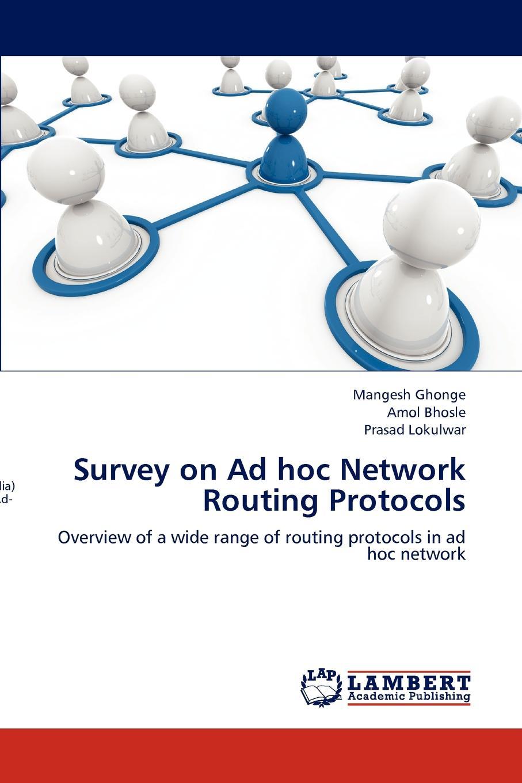 цены на Mangesh Ghonge, Amol Bhosle, Prasad Lokulwar Survey on Ad Hoc Network Routing Protocols  в интернет-магазинах