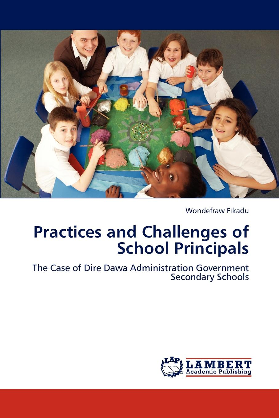 Фото - Wondefraw Fikadu Practices and Challenges of School Principals agent based snort in distributed environment