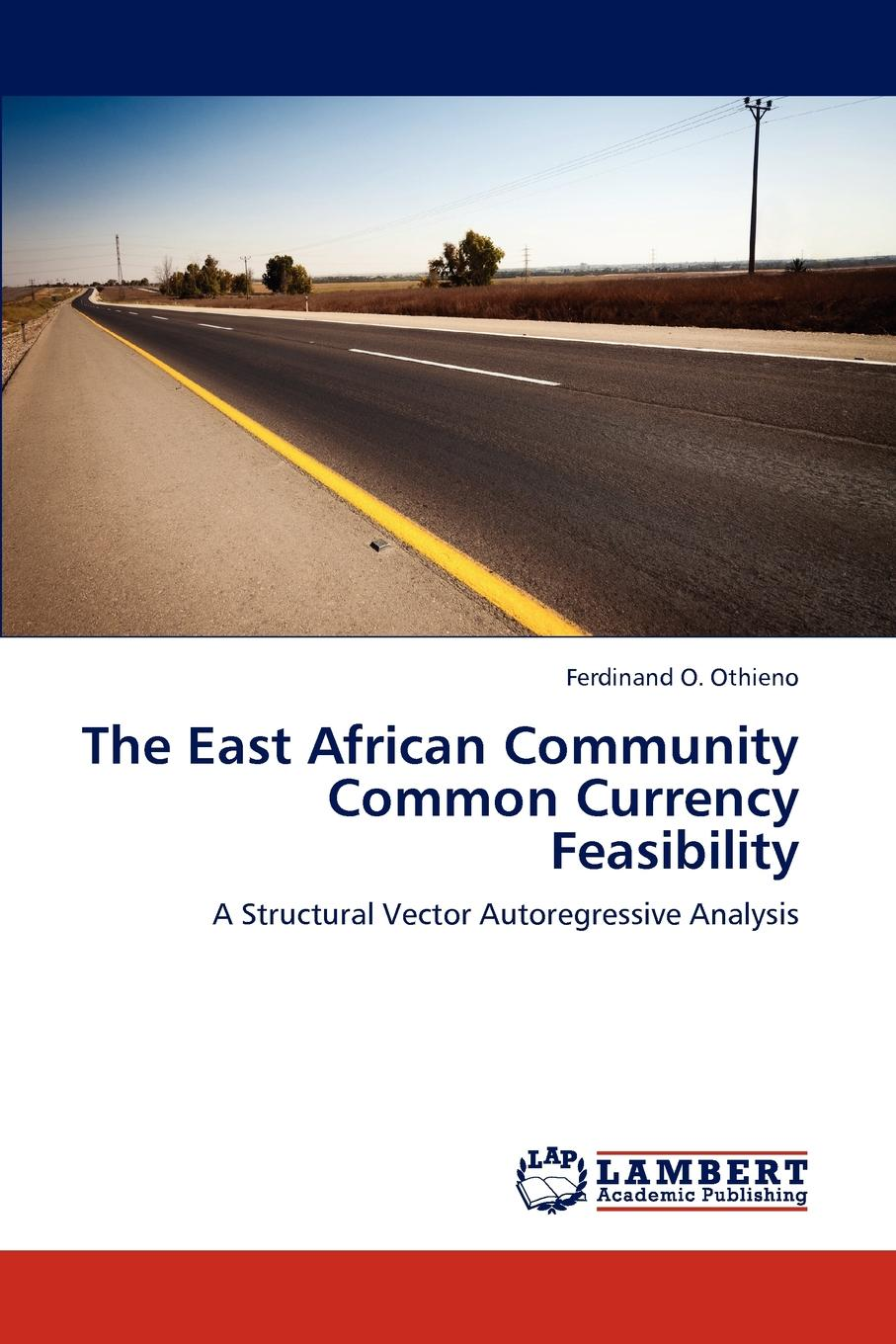 Фото - Othieno Ferdinand O. The East African Community Common Currency Feasibility the african union right of intervention