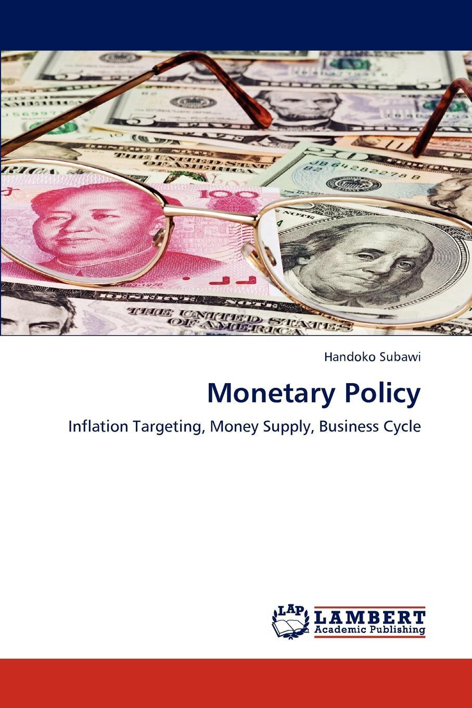 купить Subawi Handoko Monetary Policy по цене 8652 рублей