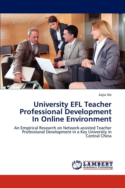 Фото - Xie Jiajia University EFL Teacher Professional Development In Online Environment the influence of head teacher evaluation on their professional growth