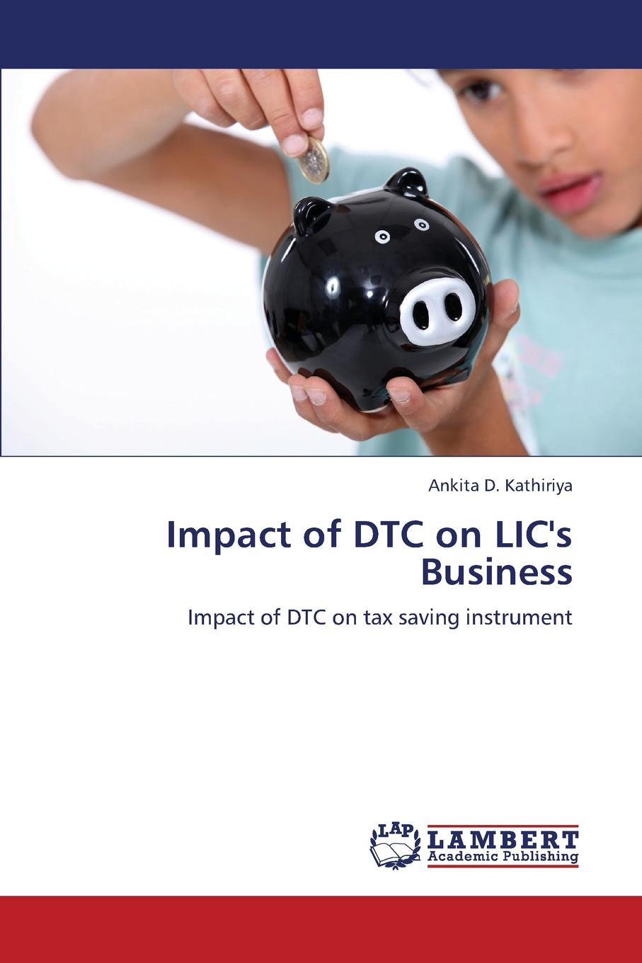 Kathiriya Ankita D. Impact of Dtc on LIC.s Business scavengers in india page 1