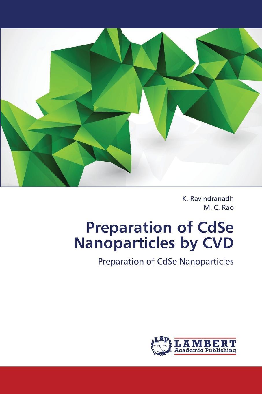 Ravindranadh K., Rao M. C. Preparation of Cdse Nanoparticles by CVD david amabilino b chirality at the nanoscale nanoparticles surfaces materials and more