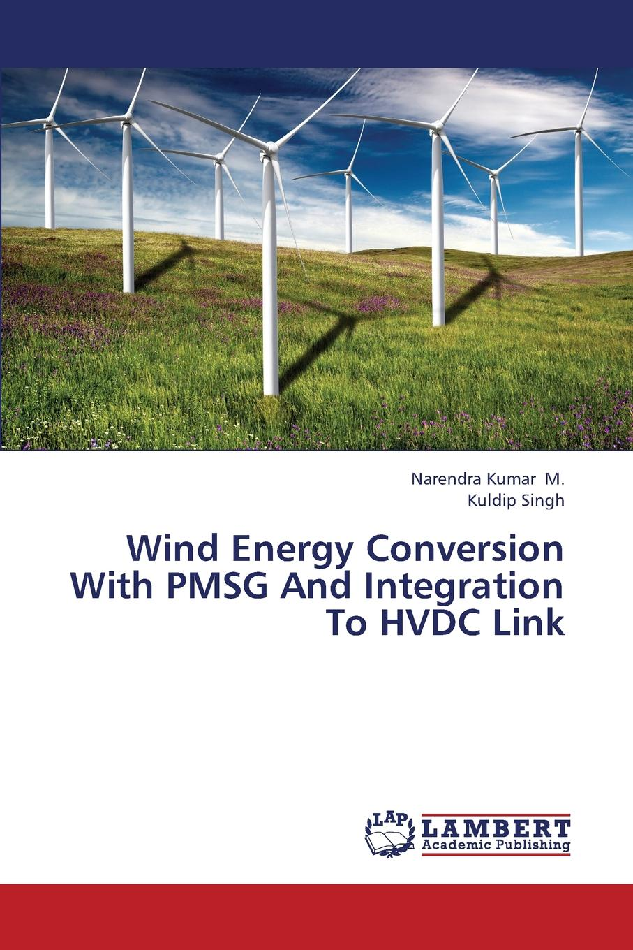 M. Narendra Kumar, Singh Kuldip Wind Energy Conversion with Pmsg and Integration to Hvdc Link professional power conversion socket us to eu universal power adaptor high quality travel plug converter bs