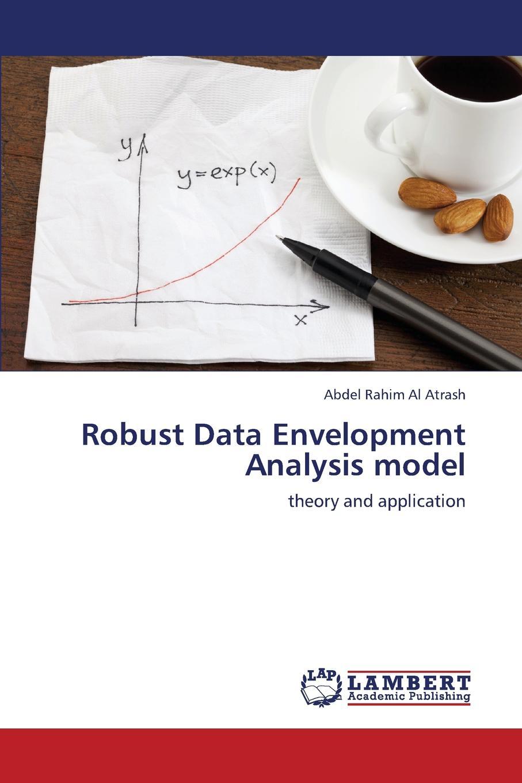 Al Atrash Abdel Rahim Robust Data Envelopment Analysis model joe zhu evaluating hedge fund and cta performance data envelopment analysis approach