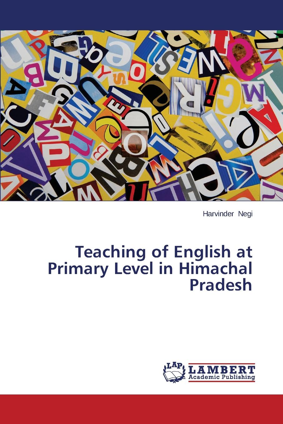 Negi Harvinder Teaching of English at Primary Level in Himachal Pradesh