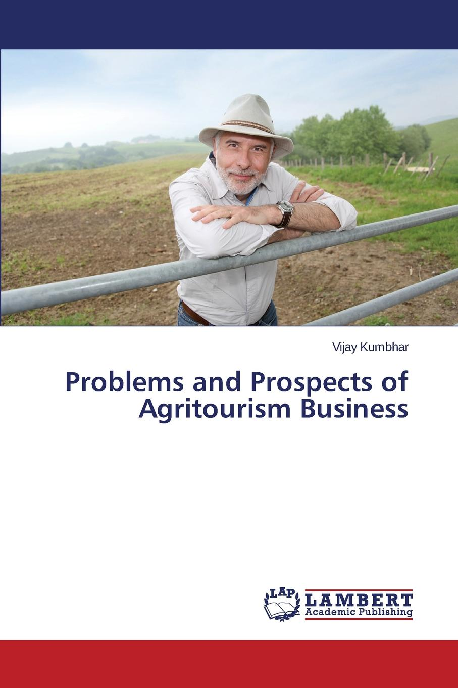 Kumbhar Vijay Problems and Prospects of Agritourism Business недорго, оригинальная цена