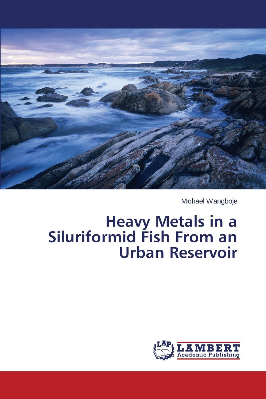 Wangboje Michael Heavy Metals in a Siluriformid Fish from an Urban Reservoir impact of interventions on brackish water ecosystem and livelihoods