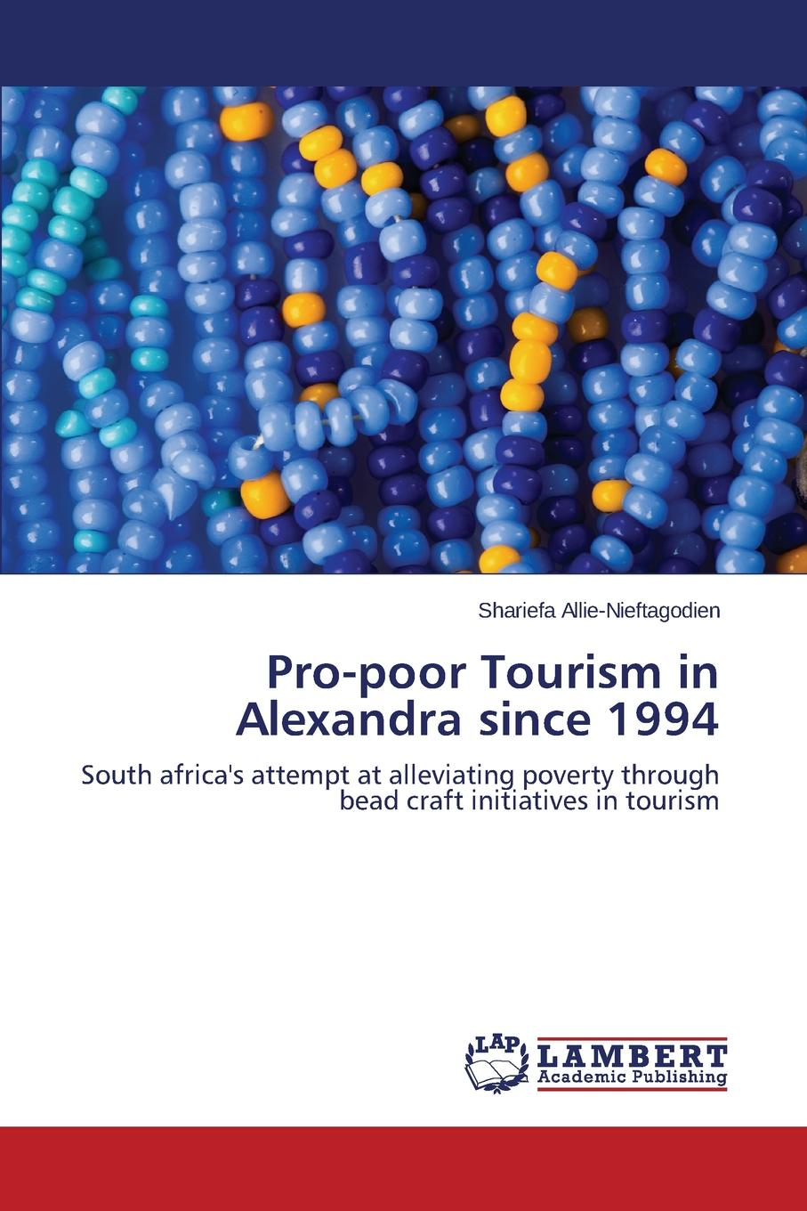 Allie-Nieftagodien Shariefa Pro-Poor Tourism in Alexandra Since 1994