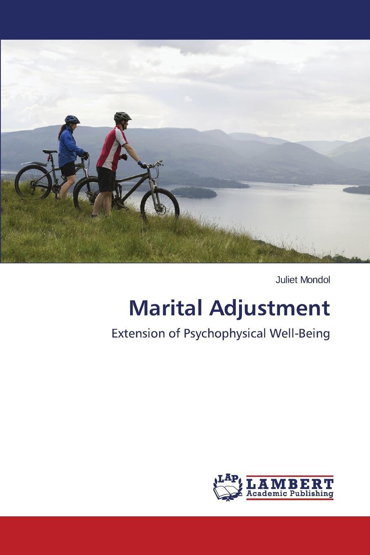 Mondol Juliet Marital Adjustment pre marital preparations and attitudes towards marriage