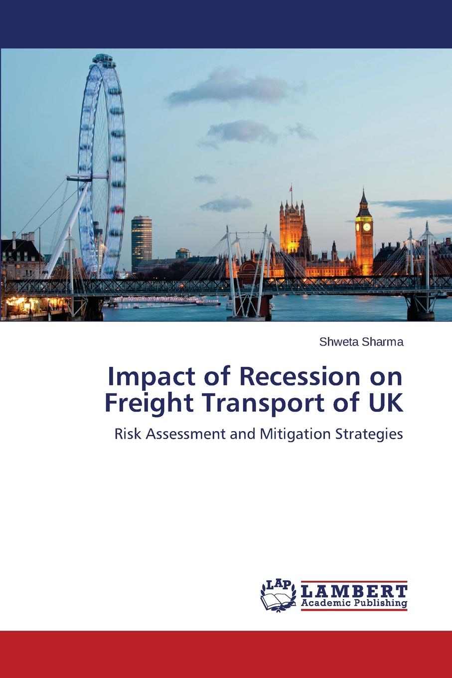 Sharma Shweta Impact of Recession on Freight Transport of UK frank fabozzi j short selling strategies risks and rewards