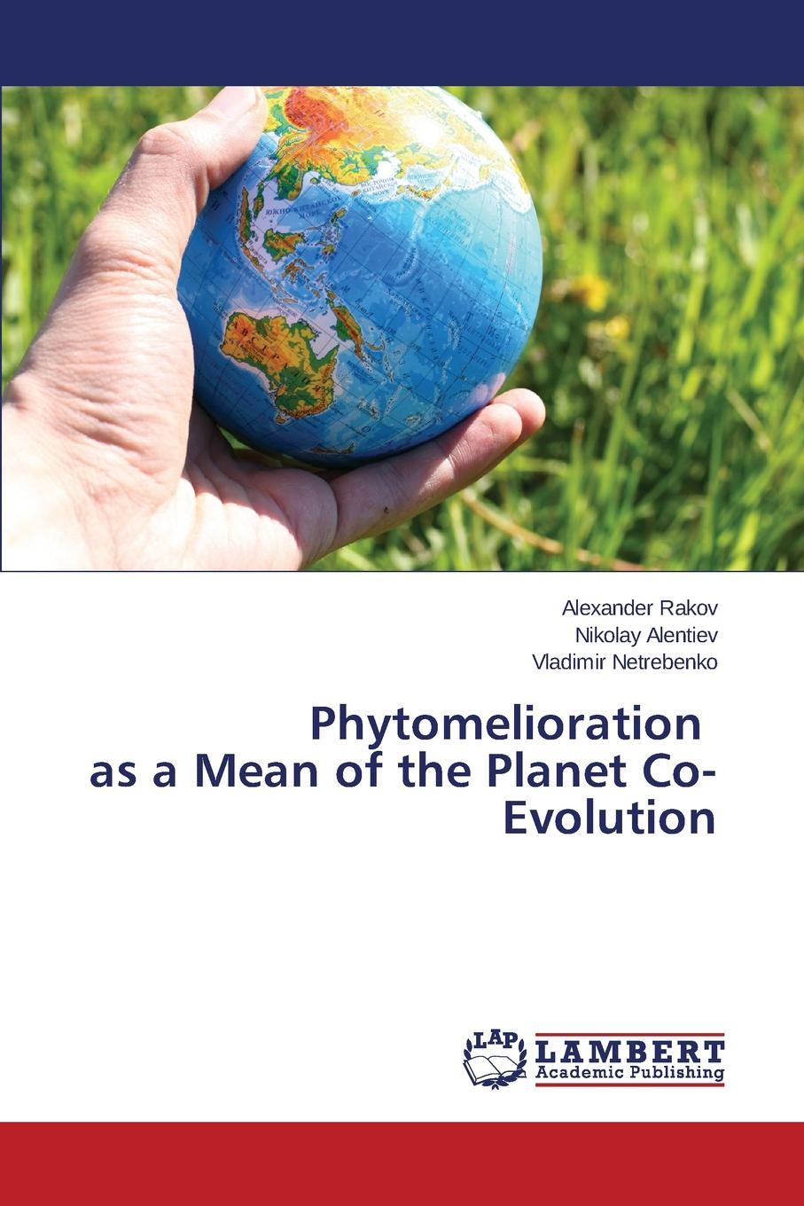 Rakov Alexander Phytomelioration as a Mean of the Planet Co-Evolution felix j palma the map of time and the turn of the screw