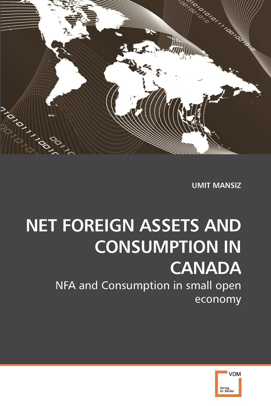 UMIT MANSIZ NET FOREIGN ASSETS AND CONSUMPTION IN CANADA frozen assets