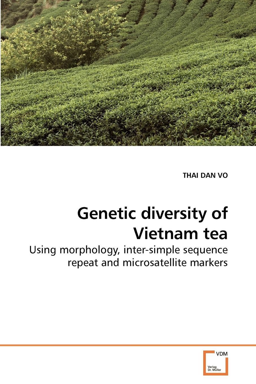 THAI DAN VO Genetic diversity of Vietnam tea genetic diversity study a tool for harnessing okra germplasm in ghana