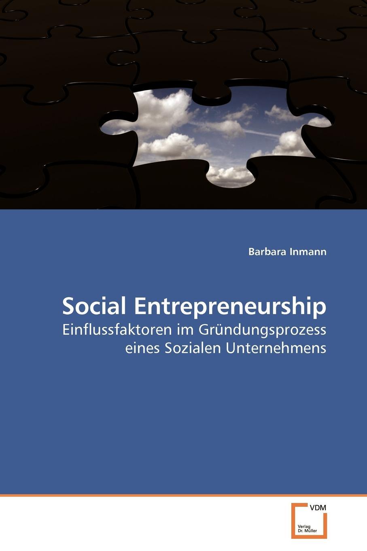 Barbara Inmann Social Entrepreneurship mark durieux social entrepreneurship for dummies