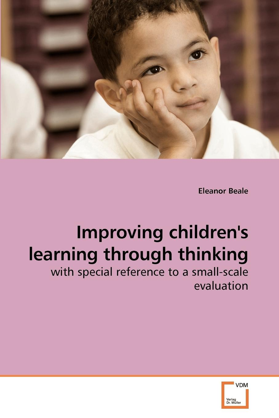 Eleanor Beale Improving children.s learning through thinking lean thinking in healthcare learning from case studies
