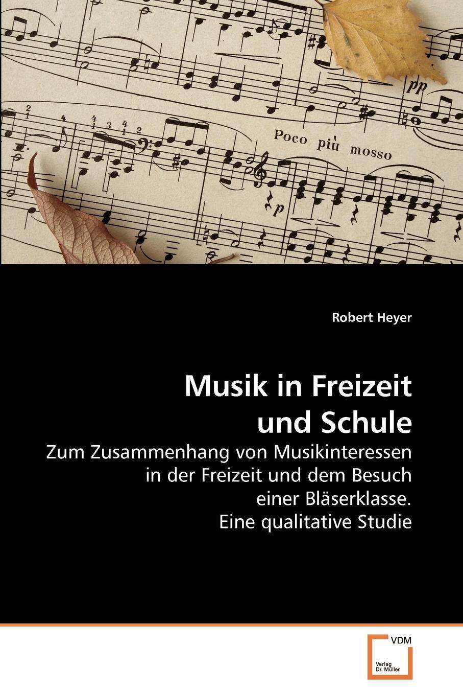 Robert Heyer Musik in Freizeit und Schule thomas grasse neue musik im musikunterricht pierre boulez und die serielle musik