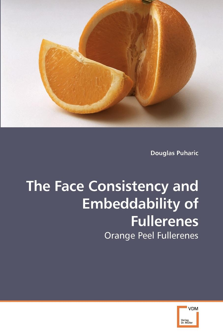 Douglas Puharic The Face Consistency and Embeddability of Fullerenes bichot charles edmond graph partitioning