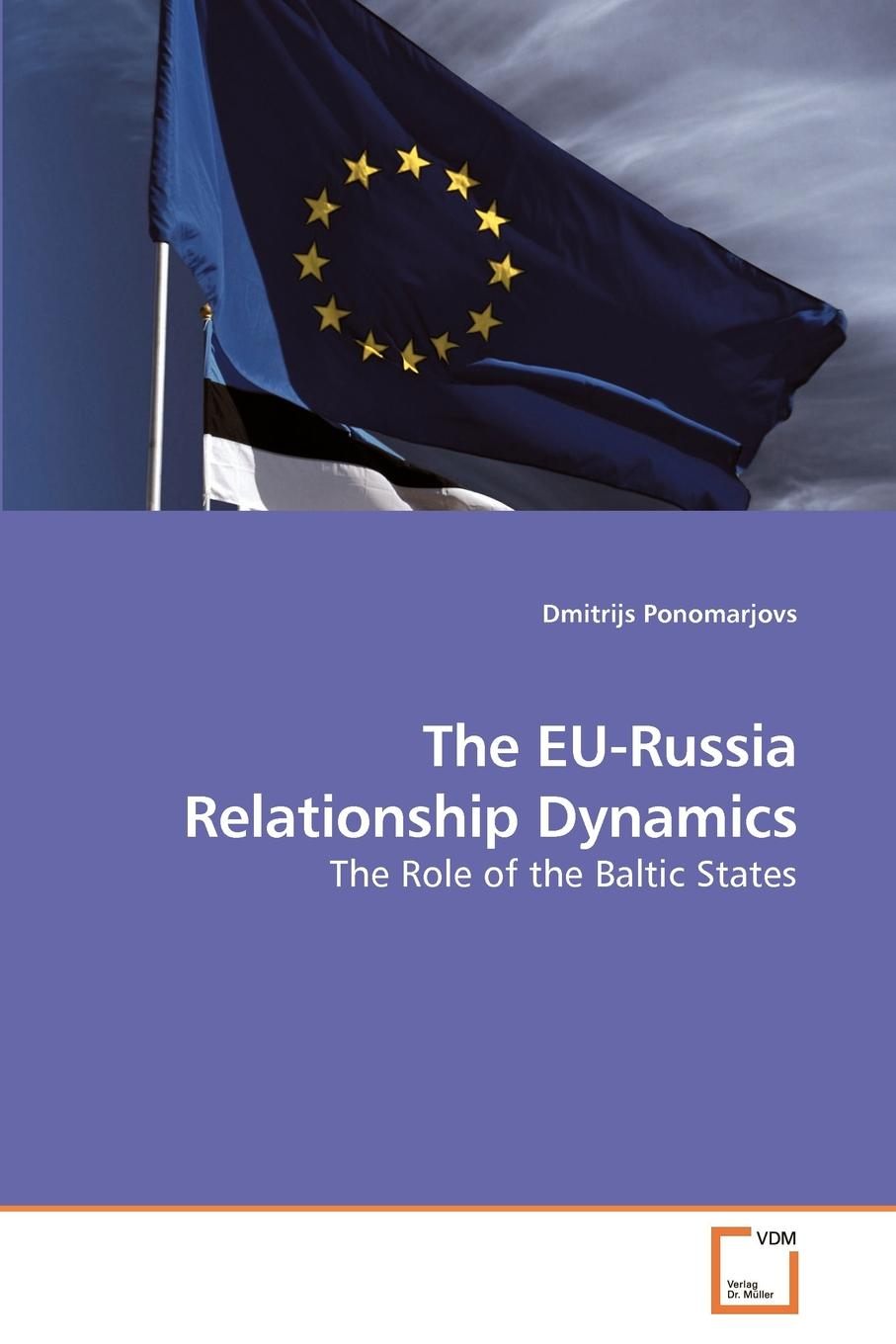 Dmitrijs Ponomarjovs The EU-Russia Relationship Dynamics 2016 the new recommendation of the two sides of the two sides of the pineapple service women s clothing split body and european