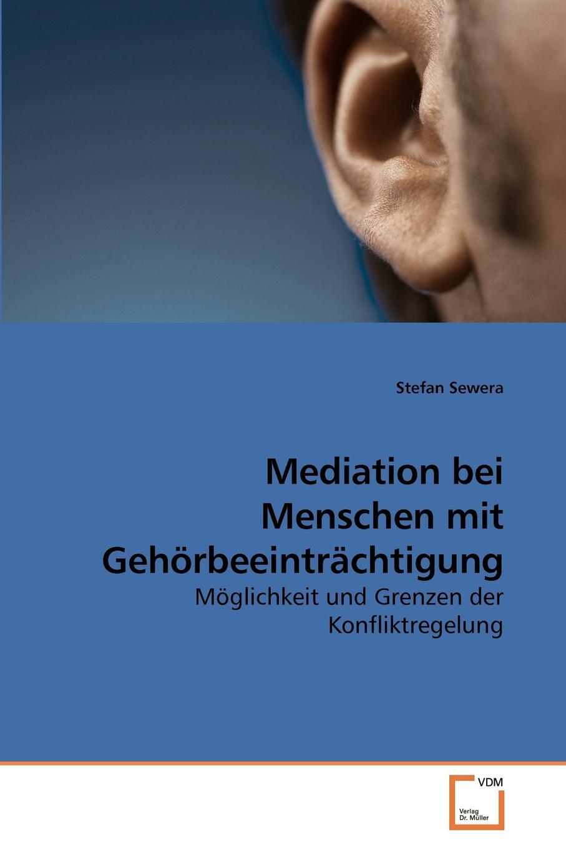 Stefan Sewera Mediation bei Menschen mit Gehorbeeintrachtigung menschen a2 testtrainer mit cd