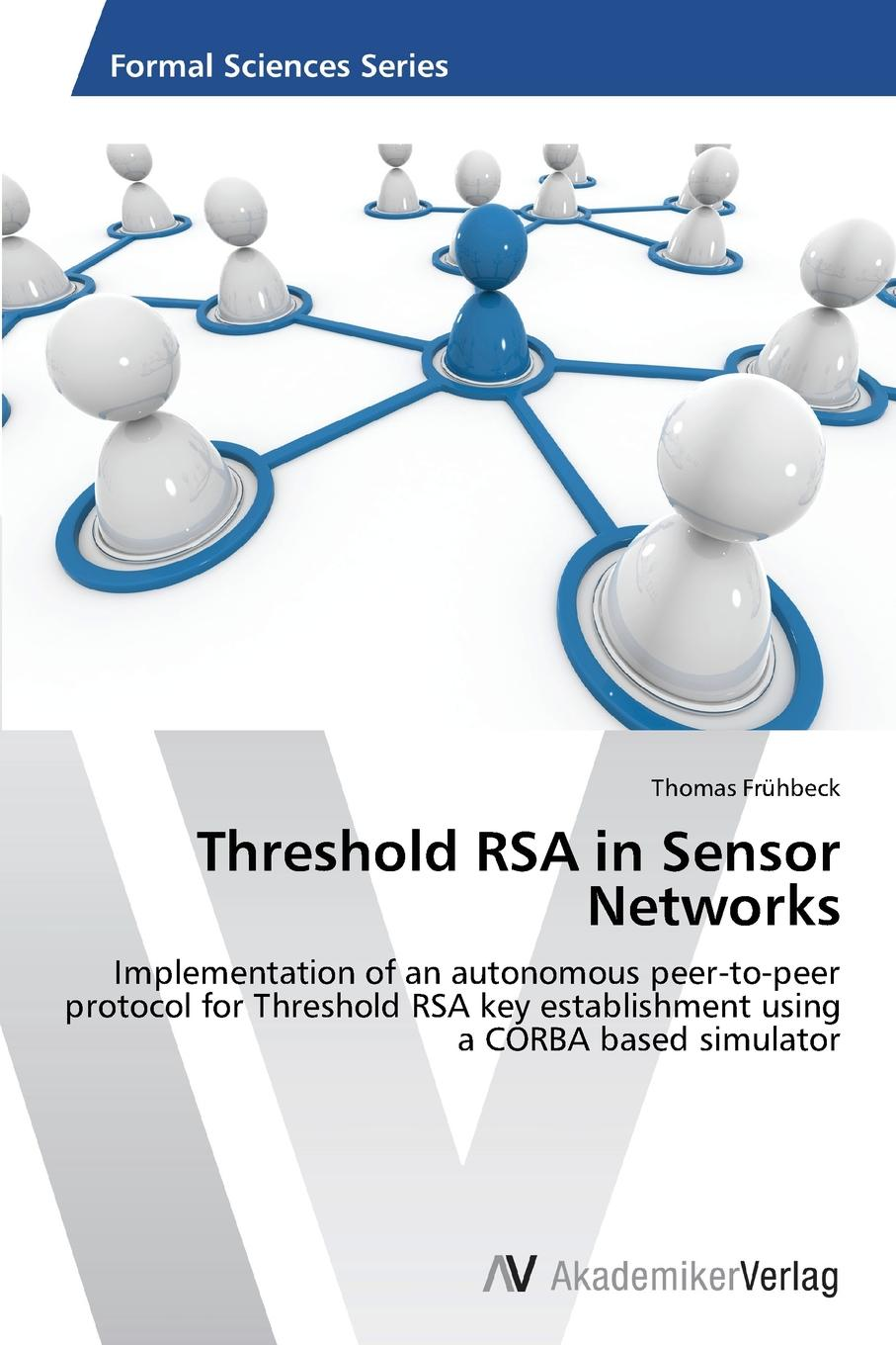 Frühbeck Thomas Threshold RSA in Sensor Networks divya rajasekar cluster based secure key establishment protocol for wsn