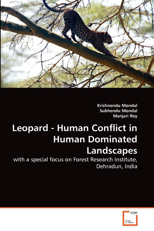 Krishnendu Mondal, Subhendu Mondal, Manjari Roy Leopard - Human Conflict in Human Dominated Landscapes copycat killing