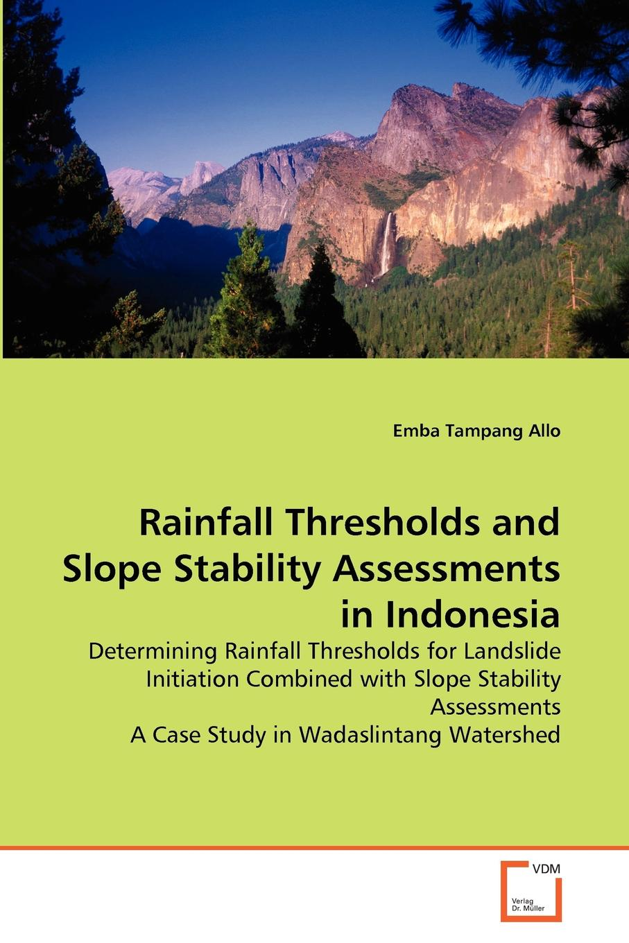Emba Tampang Allo Rainfall Thresholds and Slope Stability Assessments in Indonesia haile adamu pattern ecological study of the woodland vegetation in metema area