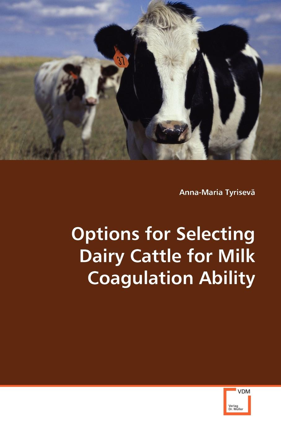 Anna-Maria Tyrisevä Options for Selecting Dairy Cattle for Milk Coagulation Ability raw milk quality